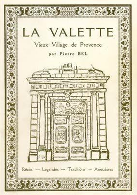 La Valette : Vieux village de Provence | Bel, Pierre