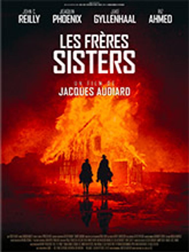 Frères Sisters (Les) / Jacques Audiard, réal. | Audiard, Jacques. Metteur en scène ou réalisateur. Scénariste