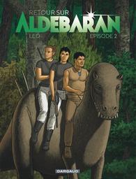 Retour sur Aldébaran T.02 | Léo. Auteur