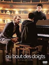 Au bout des doigts / Ludovic Bernard, réal. | Bernard, Ludovic. Metteur en scène ou réalisateur. Scénariste