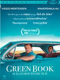 Green book - Sur les routes du Sud / Peter Farrelly, réal. | Farrelly, Peter. Metteur en scène ou réalisateur. Scénariste