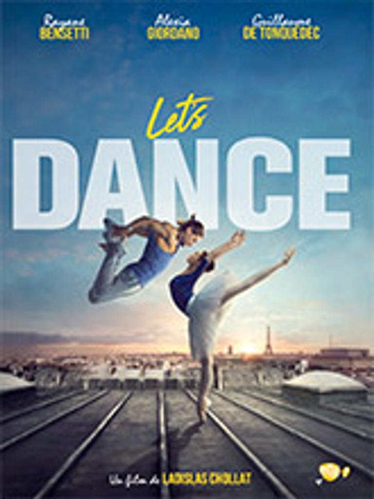Let's dance / Ladislas Chollat, réal. | Chollat, Ladislas. Metteur en scène ou réalisateur. Scénariste