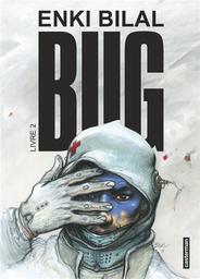Bug T.02 | Bilal, Enki. Auteur
