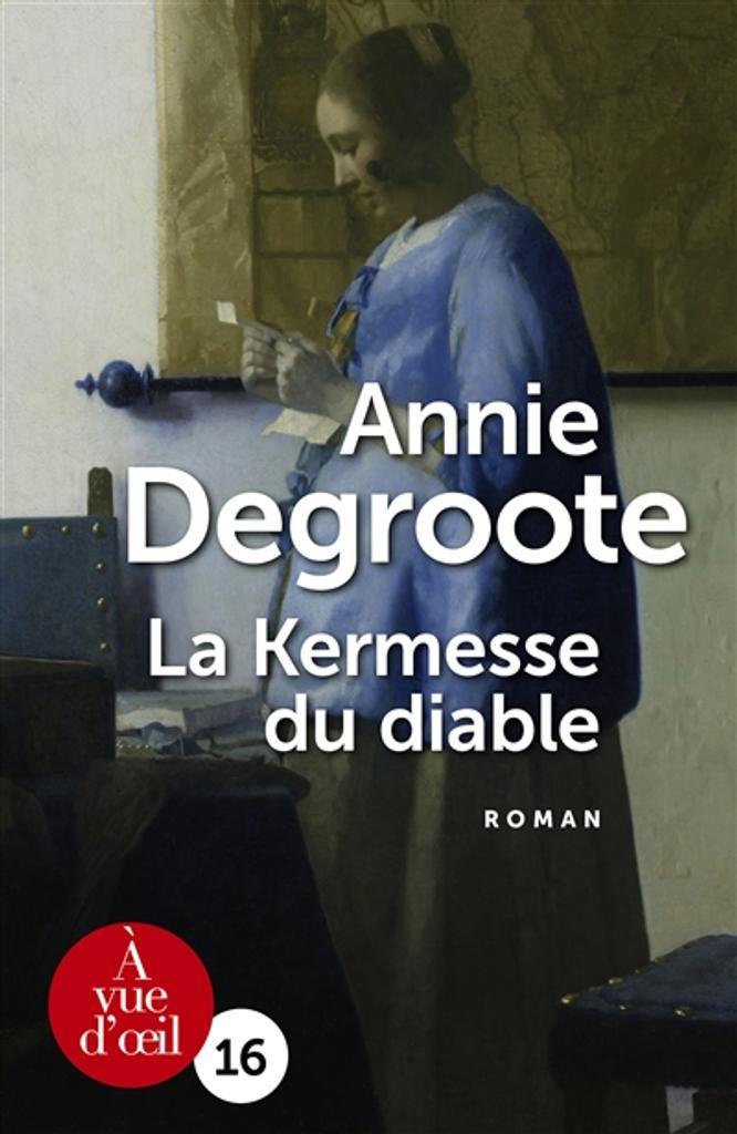 La kermesse du diable | Degroote, Annie. Auteur