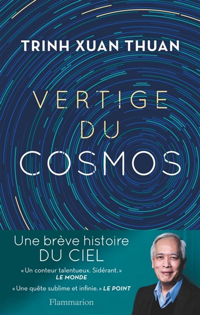 Vertige du cosmos | Trinh, Xuan Thuan. Auteur