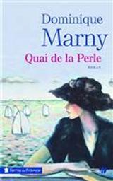 Quai de Perle | Marny, Dominique. Auteur