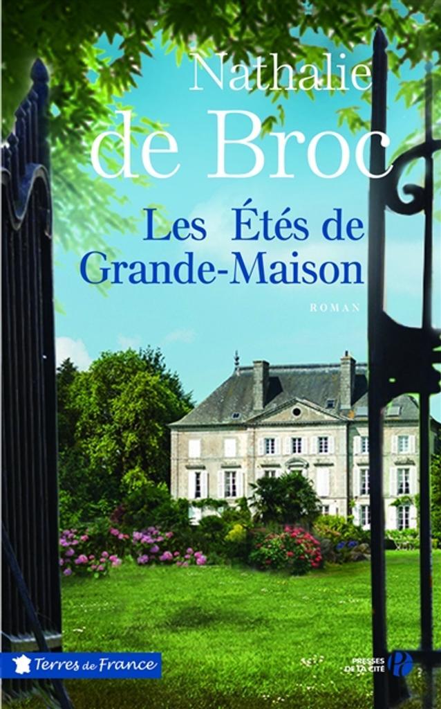 Les étés de Grande-Maison | Broc, Nathalie de. Auteur