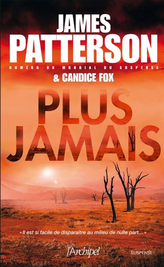 Plus jamais | Patterson, James. Auteur