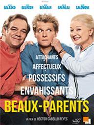 Beaux-parents / Héctor Cabello Reyes, réal.   Cabello Reyes, Héctor. Metteur en scène ou réalisateur. Scénariste