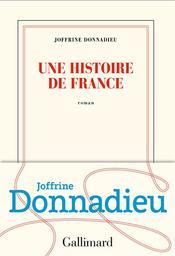 Une histoire de France   Donnadieu, Joffrine. Auteur