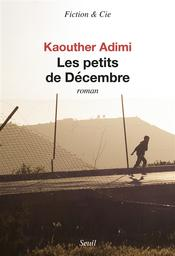 Les petits de Décembre   Adimi , Kaouther. Auteur