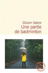 Une partie de badminton   Adam, Olivier. Auteur