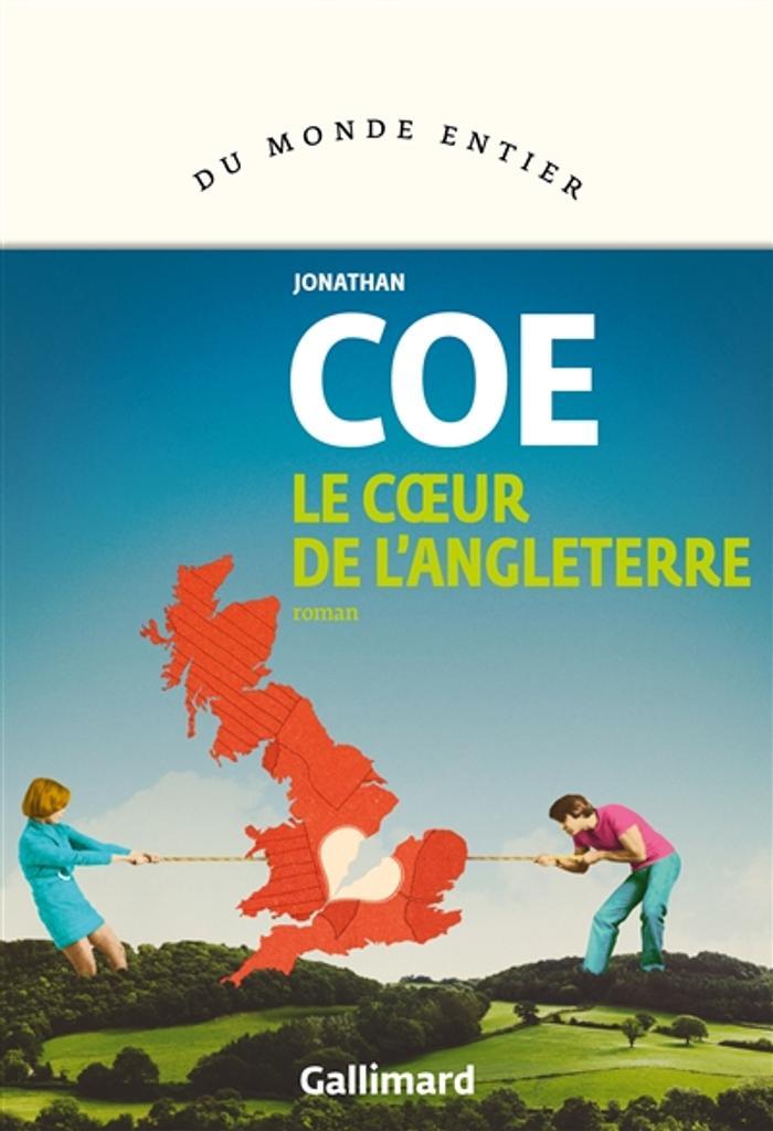 Le coeur de l'Angleterre | Coe, Jonathan. Auteur