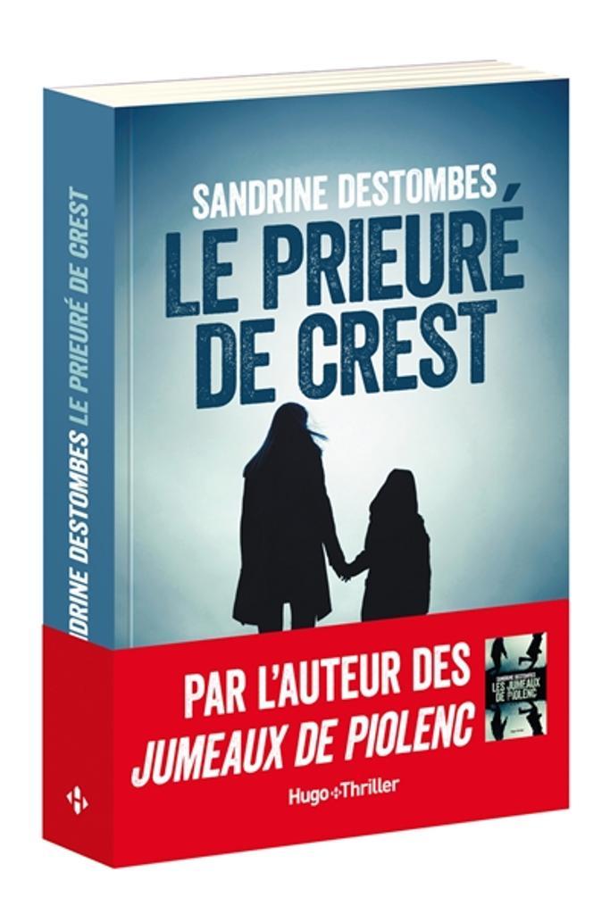 Le prieuré de Crest | Destombes, Sandrine. Auteur