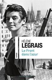 Le front dans l'azur   Legrais, Hélène. Auteur