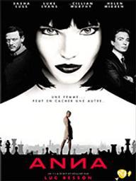 Anna / Luc Besson, réal. | Besson, Luc. Metteur en scène ou réalisateur. Scénariste. Producteur