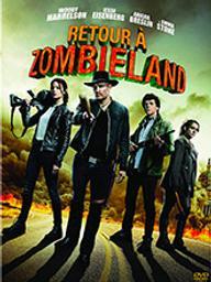 Retour à Zombieland / Ruben Fleischer, réal. | Fleischer, Ruben. Metteur en scène ou réalisateur