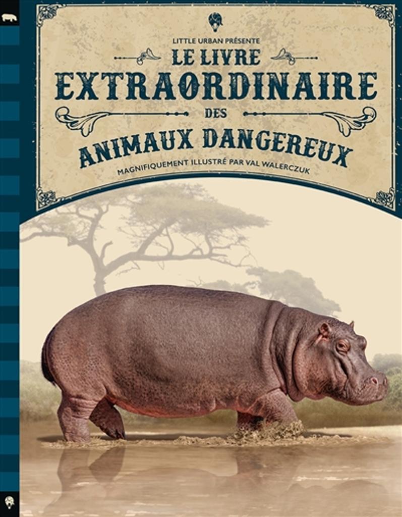 Le livre extraordinaire des animaux dangereux | Jackson, Tom. Auteur