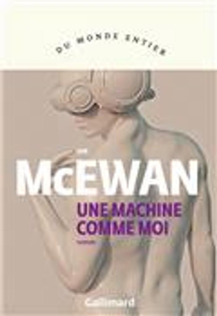 Une machine comme moi   McEwan, Ian. Auteur