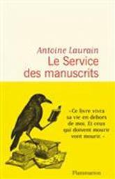 Le service des manuscrits | Laurain, Antoine. Auteur