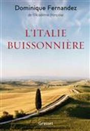 L'Italie buissonnière | Fernandez, Dominique. Auteur