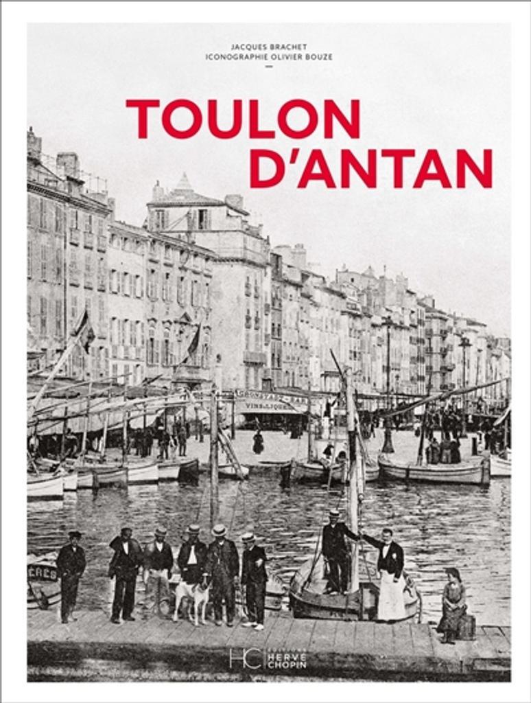 Toulon d'antan | Brachet, Jacques. Auteur