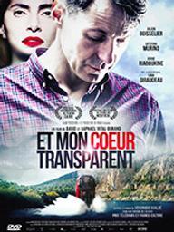 Et mon coeur transparent / David Vital-Durand, réal. | Vital-Durand, David. Metteur en scène ou réalisateur. Scénariste