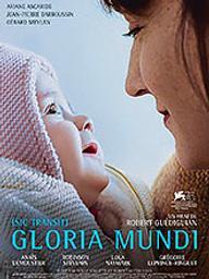 Gloria mundi / Robert Guédiguian, réal.   Guediguian, Robert. Metteur en scène ou réalisateur. Scénariste. Producteur