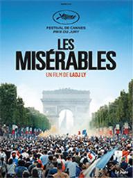 Misérables (Les) (de Ladj Ly) / Ladj Ly, réal. | Ly, Ladj. Metteur en scène ou réalisateur. Scénariste