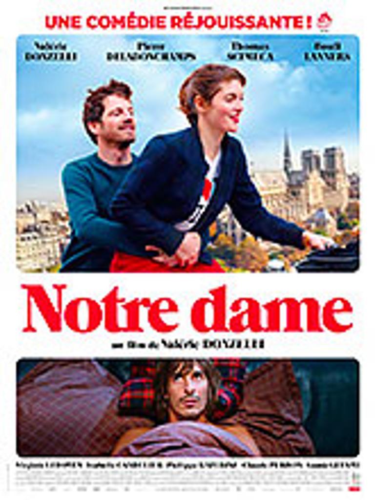Notre Dame / Valérie Donzelli, réal.   Donzelli, Valérie. Metteur en scène ou réalisateur. Acteur. Scénariste