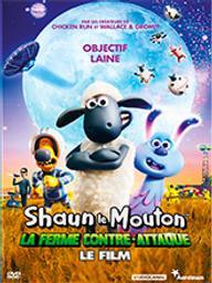 Shaun le mouton - Le film : La ferme contre-attaque / Will Becher, réal. | Becher, Will. Metteur en scène ou réalisateur