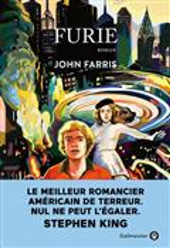 Furie T.1 : Le cycle des pouvoirs  | Farris, John. Auteur