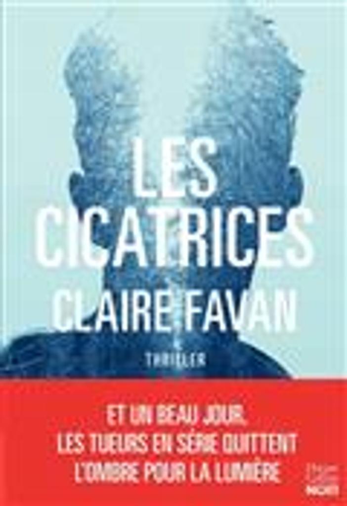 Les cicatrices   Favan, Clair. Auteur