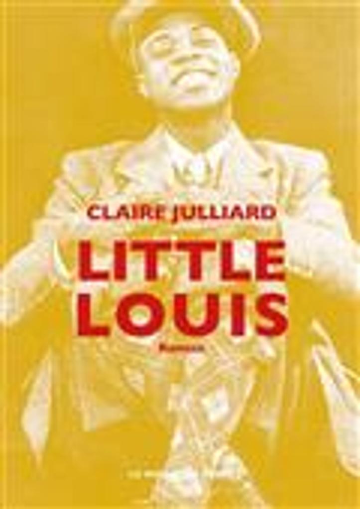 Little Louis   Julliard, Claire. Auteur