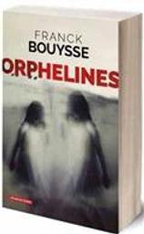 Orphelines | Bouysse, Franck . Auteur