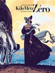 Kilomètre zéro T.01 : Une épopée ferroviaire | Piatzszek, Stéphane. Auteur