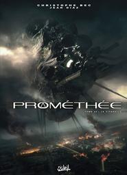 Prométhée T.20 : La citadelle | Bec, Christophe. Auteur
