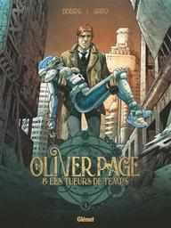 Oliver Page & les tueurs de temps T.01 | Desberg, Stephen. Auteur