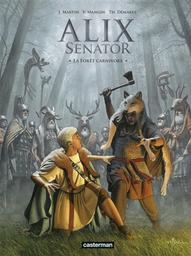 Alix senator T.10 : La forêt carnivore  | Mangin, Valérie. Auteur