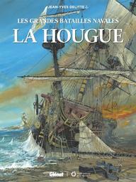 Les grandes batailles navales : La Hougue | Delitte, Jean-Yves. Auteur
