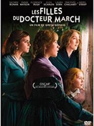Filles du docteur March (Les) / Greta Gerwig, réal.   Gerwig, Greta. Metteur en scène ou réalisateur. Scénariste
