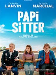 Papi-sitter / Philippe Guillard, réal. | Guillard, Philippe. Metteur en scène ou réalisateur. Scénariste