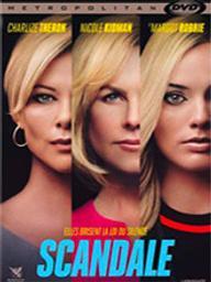 Scandale / Jay Roach, réal. | Roach, Jay. Metteur en scène ou réalisateur
