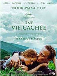Vie cachée (Une) / Terrence Malick, réal. | Malick, Terrence. Metteur en scène ou réalisateur. Scénariste