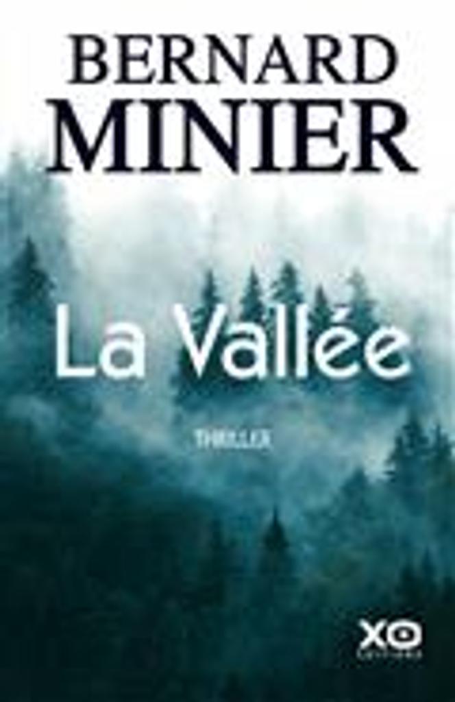 La vallée | Minier, Bernard. Auteur