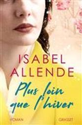 Plus loin que l'hiver   Allende, Isabel. Auteur