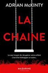 La Chaîne | McKinty, Adrian. Auteur