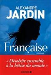 Française   Jardin, Alexandre. Auteur