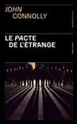 Le pacte de l'étrange | Connolly, John. Auteur
