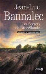 Les secrets de Brocéliande : Une enquête du commissaire Dupin | Bannalec, Jean-Luc. Auteur